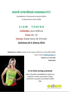 Slow toning